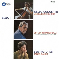 Elgar: Cello Concerto; Sea Pictures - Jacqueline du Pré