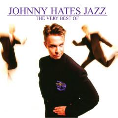 The Very Best Of Johnny Hates Jazz - Johnny Hates Jazz