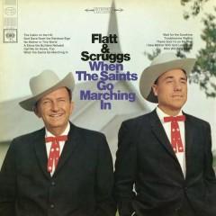 When the Saints Go Marching In - Lester Flatt, Earl Scruggs