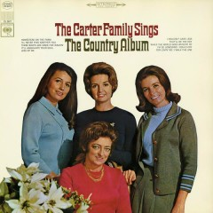 The Carter Family Sings the Country Album - The Carter Family