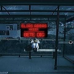 Bete Dig (Single) - Elias Abbas