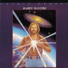 Cosmic Cowboy - Barry McGuire