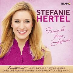 Freunde fürs Leben - Stefanie Hertel