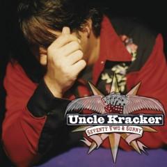 Seventy Two & Sunny - Uncle Kracker
