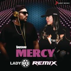 Mercy (Lady Bee Remix)