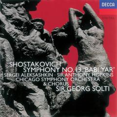 Shostakovich: Symphony No.13/Yevtushenko: Poems - Antony Hopkins, Sergei Aleksashkin, Chicago Symphony Orchestra Mens Chorus, Chicago Symphony Orchestra, Sir Georg Solti