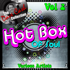 Hot Box of Soul Vol 2 - [The Dave Cash Collection] - Various Artists