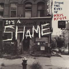 It's a Shame EP - Kris Kross