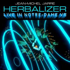 Herbalizer (Live In Notre-Dame VR) - Jean-Michel Jarre