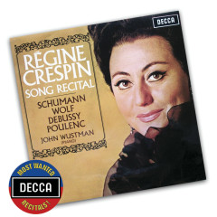 Song Recital - Schumann, Wolf, Debussy, Poulenc - Régine Crespin, John Wustman
