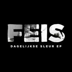 Dagelijkse Sleur EP - Feis