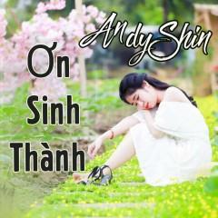 Ơn Sinh Thành (EP) - AndyShin