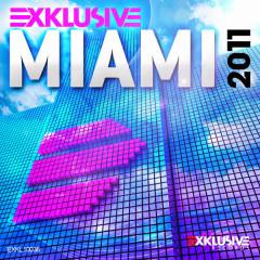 Exklusive Miami 2011 - Various Artists