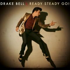 Ready Steady Go! - Drake Bell