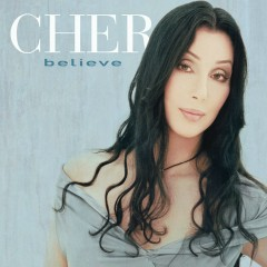 Believe (Remixes) - Cher
