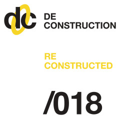 Deconstruction Reconstructed 018 - Various Artists