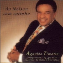Ao Nelson Com Carinho - Agnaldo Timoteo