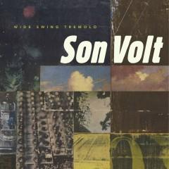 Wide Swing Tremolo - Son Volt