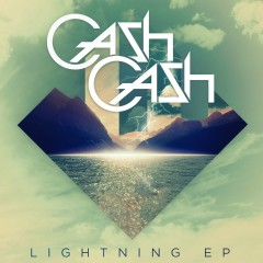 Lightning EP - Cash Cash