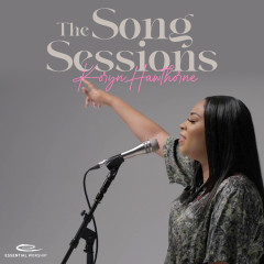 The Song Sessions - Koryn Hawthorne, Essential Worship