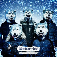 Memories - MAN WITH A MISSION