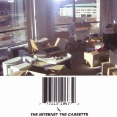 The Cassette - The Internet