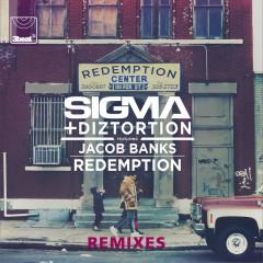 Redemption (Remixes) - Sigma, Diztortion, Jacob Banks