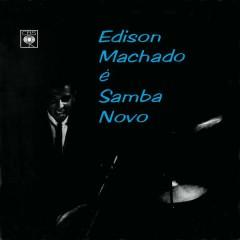 Edison Machado É Samba Novo - Edison Machado