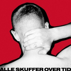 Alle Skuffer Over Tid (Single Edit)