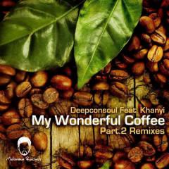 My Wonderful Coffee - Deepconsoul, Khanyi