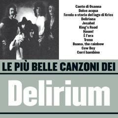 Le pìu belle canzoni dei Delirium (1971-1975) - Delirium