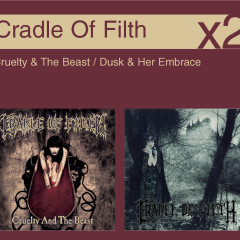 Cruelty & The Beast / Dusk & Her Embrace - Cradle of Filth