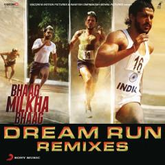 Bhaag Milkha Bhaag Dream Run Remixes - Shankar Ehsaan Loy