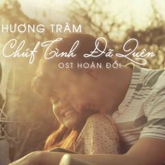 Chút Tình Đã Quên (Hoán Đổi OST) (Single)