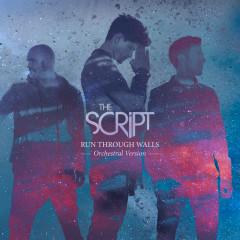 Run Through Walls (Orchestral Version) - The Script