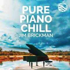 Pure Piano Chill - Jim Brickman