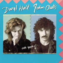 Ooh Yeah! - Daryl Hall & John Oates