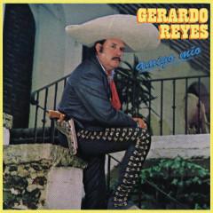Amigo Mío - Gerardo Reyes