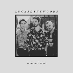 Pensacola Radio - Lucas & The Woods