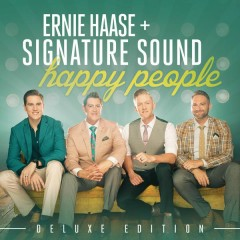 Happy People Deluxe Edition - Ernie Haase & Signature Sound