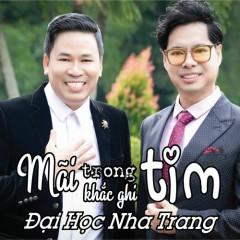 Mãi Trong Tim Khắc Ghi Đại Học Nha Trang (Single)