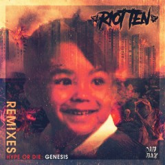 Hype Or Die: Genesis (EP) - Riot Ten