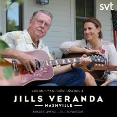 Jills Veranda Nashville (Livemusiken från säsong 4) [Episode 2] - Jill Johnson, Mikael Wiehe