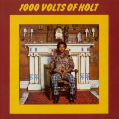 1000 Volts of Holt (Bonus Tracks Edition) - John Holt