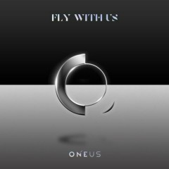 Fly With Us (EP) - ONEUS