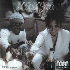 Nunya (feat. Dom Kennedy)