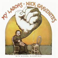 My Labors - Nick Gravenites