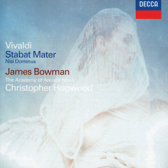 Vivaldi: Stabat Mater; Concerto in G minor; Nisi Dominus - James Bowman, The Academy of Ancient Music, Christopher Hogwood