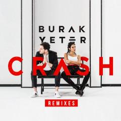 Crash (Remixes) - Burak Yeter