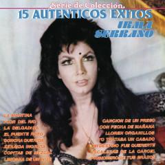 Serie de Coleccíon 15 Auténticos Éxitos - Irma Serrano